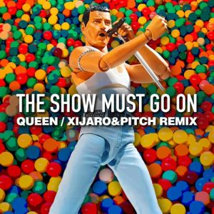 Queen - The Show Must Go On (XiJaro & Pitch Extended Remix)